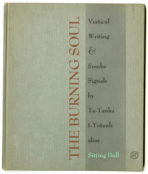 book smoke THE VERTICAL POETRY OF SITTING BULL